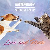 Love & Pride (Remixes) von Smash