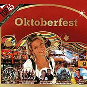 Top45 - Oktoberfest by Various Artists