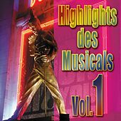 Highlights Des Musical, Vol. 1 by Various Artists