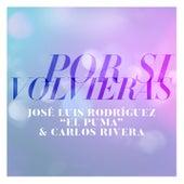 Por Si Volvieras de Carlos Rivera