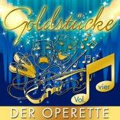Goldstücke der Operette, Vol. 4 by Various Artists