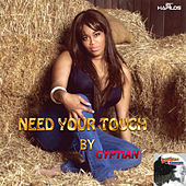 Play & Download Need Your Touch - Single by Gyptian | Napster