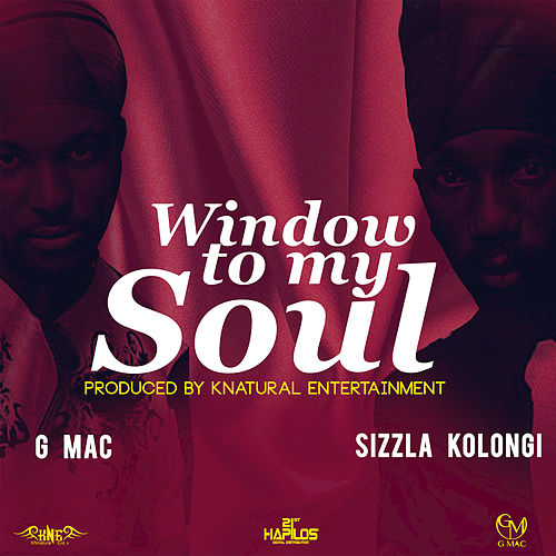Play & Download Window to My Soul - Single by Sizzla | Napster