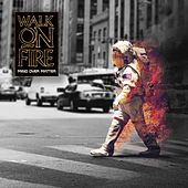 Mind over Matter by Walk On Fire