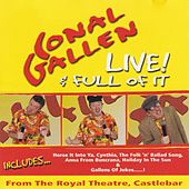 Live & Full of It by Conal Gallen