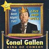King of Comedy by Conal Gallen