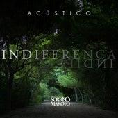 Indiferença (Acústico) by Sorriso Maroto