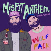 Play & Download Misfit Anthem (Radio Version) by Social Club Misfits | Napster