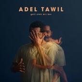 Gott steh mir bei von Adel Tawil