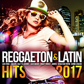 Reggaeton & Latin Hits 2017 de Various Artists