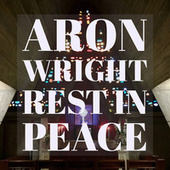 Rest in Peace by Aron Wright