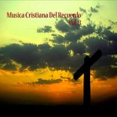 Música Cristiana del Recuerdo, Vol. 8 by Various Artists