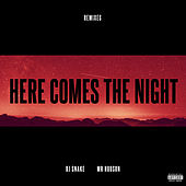 Here Comes The Night (Remixes) von DJ Snake
