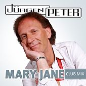 Mary Jane (Club Mix) by Jürgen Peter