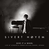 Give It A Whirl de Sivert Høyem