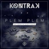 Plem Plem (feat. Raf Camora & Bonez MC) von Kontra K