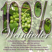 100% Weinlieder by Various Artists