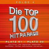 Die Top 100 Hitparade, Vol. 4 by Various Artists