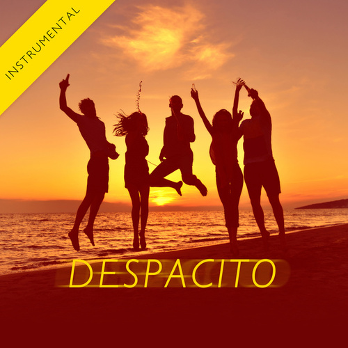 Despacito (Instrumental) by The Harmony Group