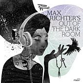 Out of the Dark Room von Max Richter
