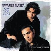25 años - Colección definitiva de Navajita Plateá