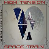 Space Train by High Tension