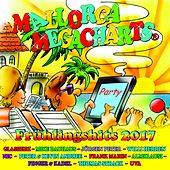 Mallorca Megacharts Frühlingshits 2017 by Various Artists