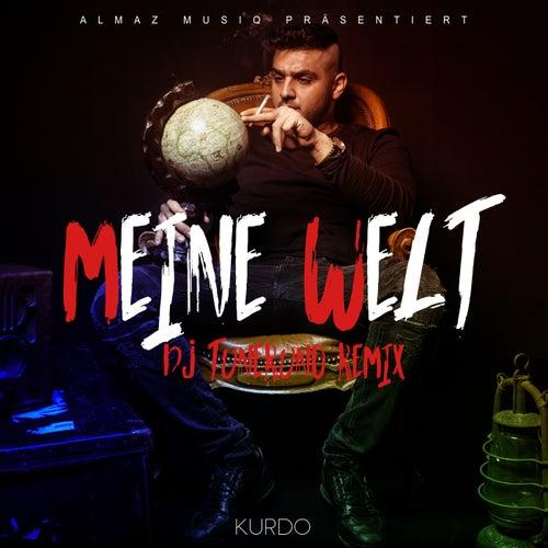 Meine Welt (DJ Tuneruno Remix) von Kurdo