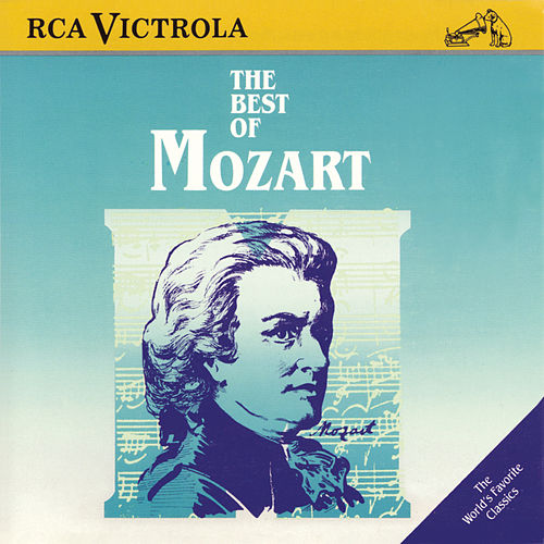 The Best Of Mozart (RCA) by Wolfgang Amadeus Mozart