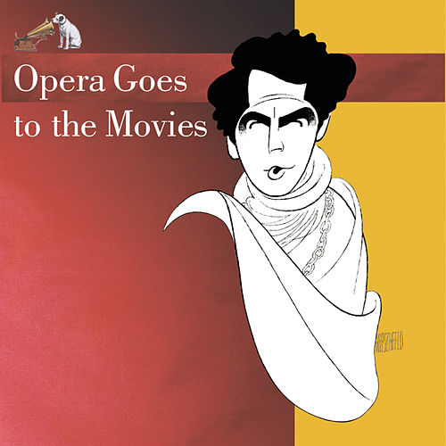 Play & Download Opera Goes To The Movies by Various Artists | Napster