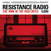 Resistance Radio: The Man in the High Castle Album von Various Artists