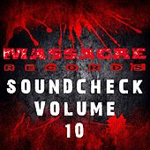 Massacre Soundcheck, Vol. 10 von Various Artists