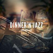 Dinner & Jazz, Vol. 1 (Finest Lounge & Smooth Jazz Music) by Various Artists