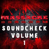 Massacre Soundcheck, Vol. 1 by Various Artists
