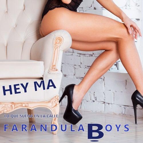Hey Ma di Farandula Boys