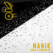 Omar's Coming EP by Manik