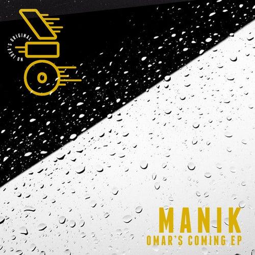 Omar's Coming EP by Manik
