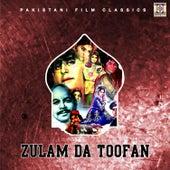 Zulam Da Toofan (Pakistani Film Soundtrack) by Noor Jehan