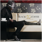 Have Another One by Black Coffee