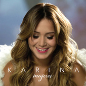 Play & Download Mujeres by Karina | Napster