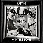 Winters Bone by Just Be