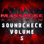 Massacre Soundcheck, Vol. 5 by Various Artists