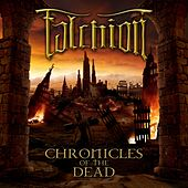 Chronicles of the Dead by Falchion