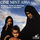 Music and Songs of Mauritania by Dimi Mint Abba
