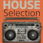 House Selection, Vol. 1 by Various Artists