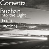 Into the Light (From Junction) by Coreetta Buchan