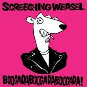 Boogadaboogadaboogada! by Screeching Weasel