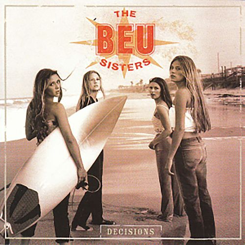 Decisions by The Beu Sisters