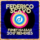 Funky Nassau 2017 (Remixes) by Federico Scavo