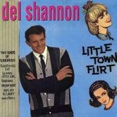 Little Town Flirt by Del Shannon